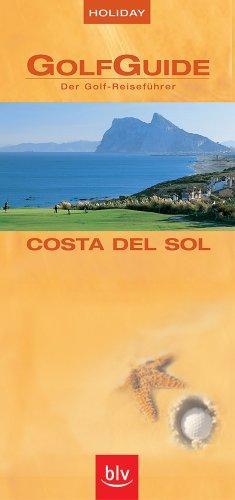 GolfGuide Costa del Sol Der Golf-Reiseführer