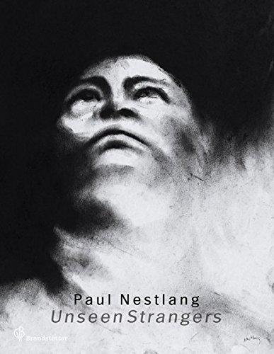 Paul Nestlang Unseen Strangers