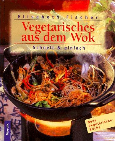 schnelle vegetarische küche von fischer - ZVAB