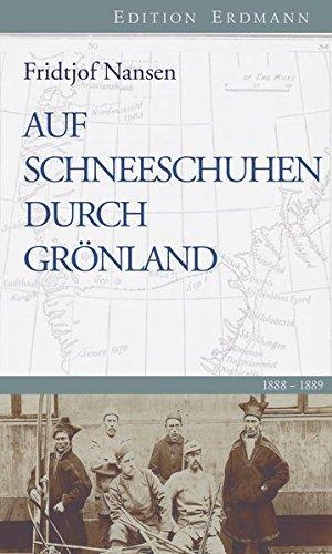 Auf Schneeschuhen durch Grönland 1888-1889.: Fridjof, Nansen: