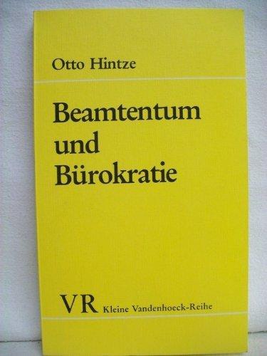Beamtentum und Bürokratie.: Otto, Hintze: