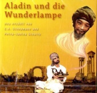 Aladin und die Wunderlampe. 1 Audio-CD: Ernst-August, Schepmann: