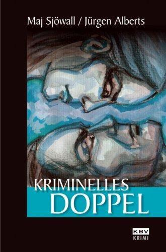 Kriminelles Doppel - Maj, Sjöwall und Alberts Jürgen