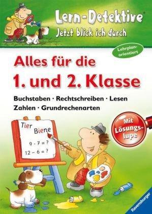 Lern-Detektive - Alles für die 1. und 2. Klasse Mit Lösungslupe. Buchstaben - Rechtschreiben - Lesen - Zahlen - Grundrechenarten