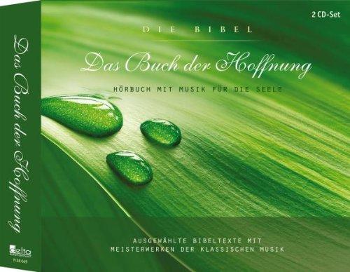 Das Buch der Hoffnung 2 CDs Hörbuch mit Musik für die Seele