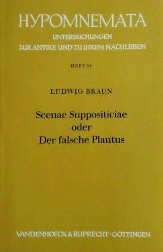 Scenae suppositiciae oder der falsche Plautus.: Titus Maccius, Plautus: