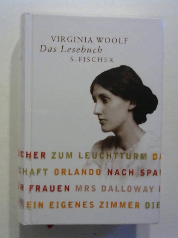 Das Lesebuch. - Woolf, Virginia und Corinna Fiedler