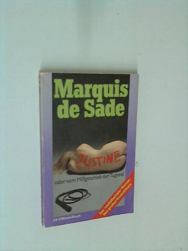 Justine oder Vom Mißgeschick der Tugend: Marquis, de Sade: