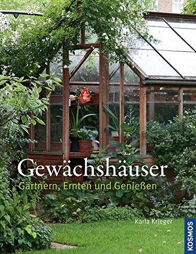 Gewächshäuser Gärtnern, Ernten und Genießen - Karla, Krieger