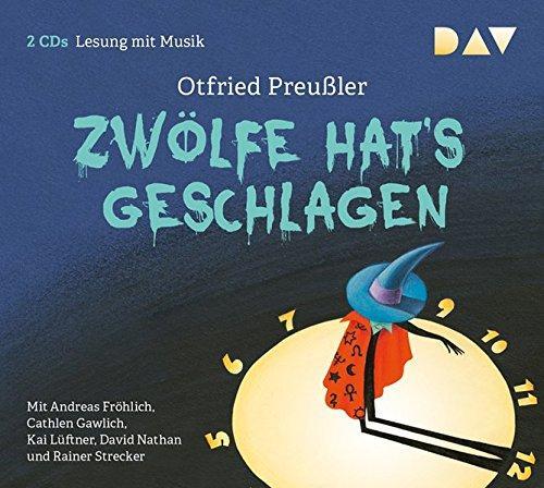 Zwölfe hat's geschlagen 2 CDs Otfried Preußler: Preußler, Otfried (Verfasser),