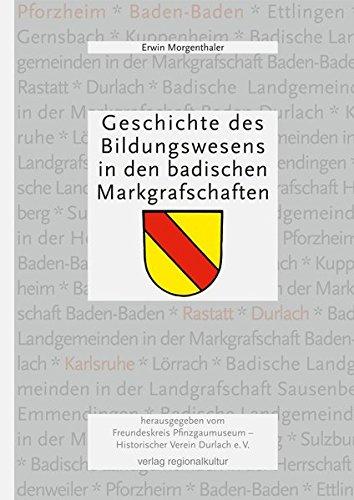Geschichte des Bildungswesens. Erwin Morgenthaler. Hrsg. vom Freundeskreis Pfinzgaumuseum - Historischer Verein Durlach e.V.