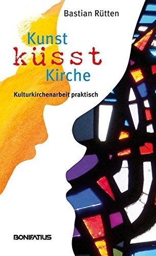 Kunst küsst Kirche Bastian Rütten