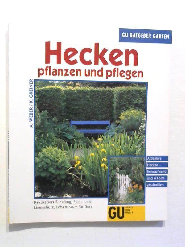 Hecken Pflanzen Und Von Weber Zvab