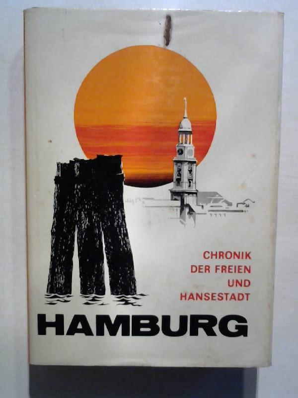 Chronik der freien und Hansestadt Hamburg.: von Lehe, Erich: