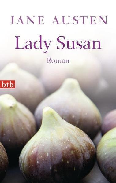 Lady Susan Roman - Austen, Jane und Ilse Leisi