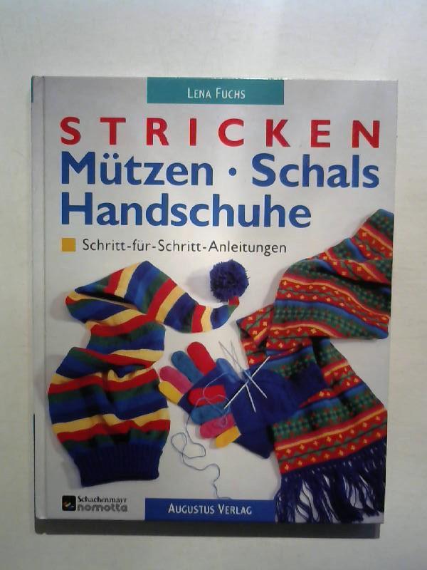 95050a9a75ddb4 Stricken. Mützen, Schals, Handschuhe.: Fuchs, Lena: