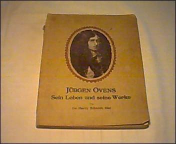 Jürgen Ovens. Sein Leben und seine Werke. Ein Beitrag zur Geschichte der niederländischen...