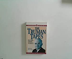 THE TRUMAN TAPES IN HIS OWN VOICE: edited by Ben