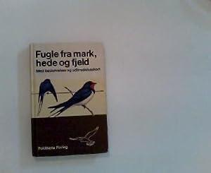 Fugle fra mark, hede og fjeld.: ANTHON, HENNING.: