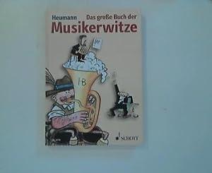 Das große Buch der Musikerwitze. Monika und: Heumann, Monika, Hans-Günter