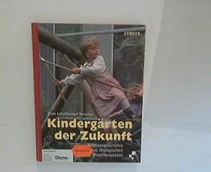 Kindergärten der Zukunft: Lutz, Erich und Michael Netscher: