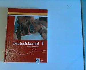 deutsch.kombi. Ein Sprach- und Lesebuch / Schülerbuch: Huneke, Hans-Werner, Gerd
