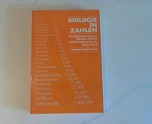 Biologie in Zahlen : e. Datensammlung in Tab. mit über 9000 Einzelwerten.: Flindt, Rainer: