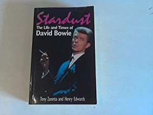 Stardust: The Life and Times of David Bowie