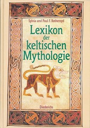 Lexikon der keltischen Mythologie.: Sylvia, Botheroyd und F. Botheroyd Paul: