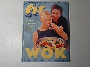 Fit for Fun: Wok. Rezepte für Aktive: Dirk, Manthey und