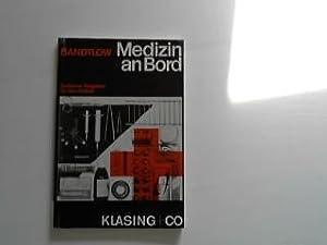 Medizin an Bord. Ärztlicher ratgeber für den: Bandtlow, Dr. K.: