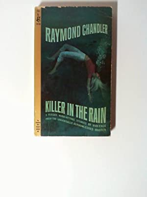 Killer in the rain.: Chandler, Raymond: