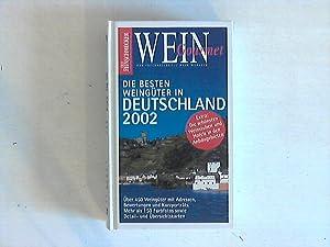 Der Feinschmecker - Wein Gourmet. Die besten Weingüter in Deutschland 2002.