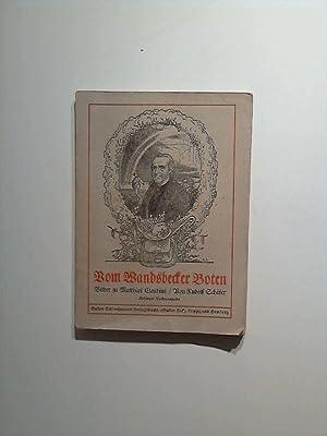 Vom Wandsbeker Boten. Bilder zu Matthias Claudius von Rudolf Schaefer.: Matthias, Claudius und ...