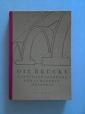 Die Brücke: Deutsches Lesewerk für Schleswig-Holstein. Vierter Band: 7. bis 9. Schuljahr....