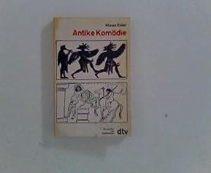 Antike Komödie : Aristophanes , Menander ,: Eder, Klaus: