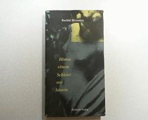 Hinter einem Schleier aus Jasmin : Erzählungen.: Mimouni, Rachid: