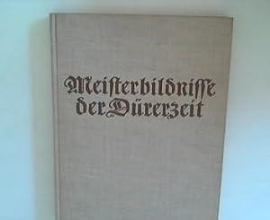 Meisterbildnisse der Dürerzeit: Hager, Werner (Hrsg.):