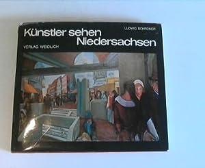 Künstler sehen Niedersachsen. 80 zeitgenössische Künstler: Schreiner, Ludwig: