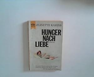 Hunger nach Liebe: Kamins, Jeanette: