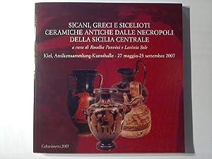 Ausstellungskatalog: Sicani, greci e sicelioti ceramiche antiche: Panvini, Rosalba and