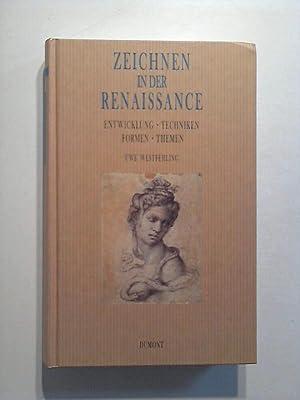 Zeichnen in der Renaissance. Entwicklung - Techniken: Westfehling, Uwe: