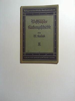 Westfälische Kirchengeschichte.: Kullak, Max:
