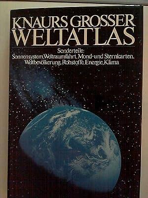 Knaurs großer Weltatlas. Sonderteile: Sonnensystem, Weltraumfahrt, Mond- und Sternkarten, ...