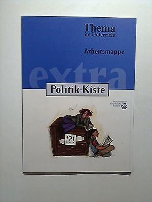 Thema im Unterricht: Arbeitsmappe Politik-Kiste: Scholz, Lothar: