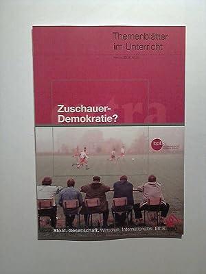 Themenblätter im Unterricht - hebst 2004: Zuschauer: Dr. Scholz, Lothar:
