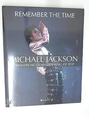 Remember The Time: Michael Jackson Erinnerungen an: Runkel, Pamela und