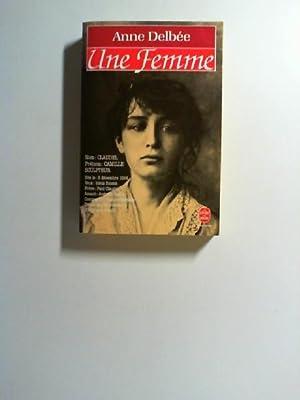 Une Femme. (Le Livre de Poche 5959): Delbee, Anne: