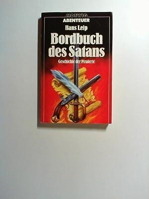 Bordbuch des Satans. Geschichte der Piraterie. (: Leip, Hans: