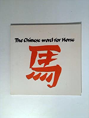 The Chinese Word for Horse: Lewis, John and Peter Rigby: